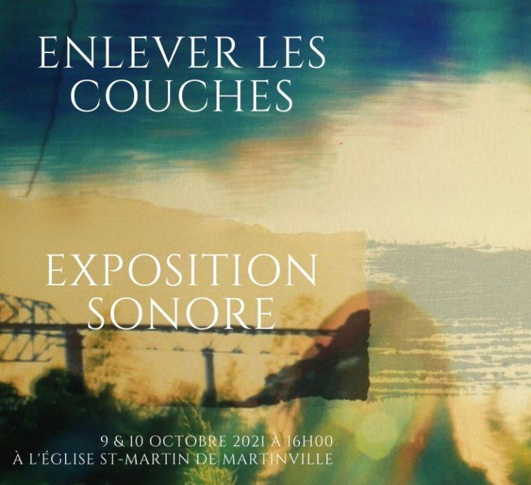 Affiche exposition sonore de Claude Andrée Rocheleau Enlever Les Couches
